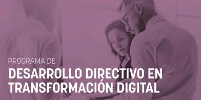 Programa de Desarrollo Directivo en Transformación Digital