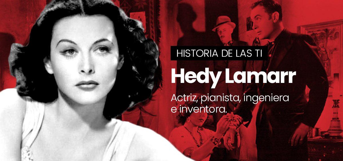 Hedy Lamarr, la inventora más bella de la historia del cine